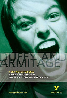 Duffy and Armitage: York Notes for GCSE: Carol Ann Duffy and Simon Armitage & Pre-1914 Poetry - Pinnington, David