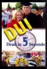 DUI: Dead in 5 Seconds