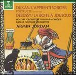 Dukas: Sorcerer's Apprentice; Debussy: La boite à joujou