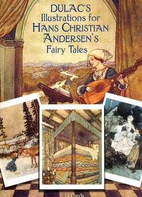 Dulac's Illustrations for Hans Christian Andersen's Fairy Tales: 24 Cards - Dulac, Edmund