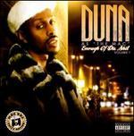 Duna as the Mac: Enough of Dis Shit, Vol. 1