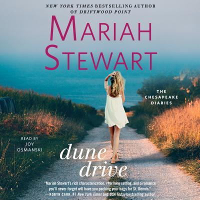 Dune Drive - Stewart, Mariah, and Osmanski, Joy (Read by)