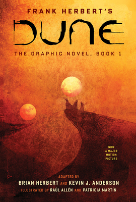 Dune: The Graphic Novel, Book 1: Dune, 1 - Herbert, Frank, and Herbert, Brian (Adapted by), and Anderson, Kevin J (Adapted by)