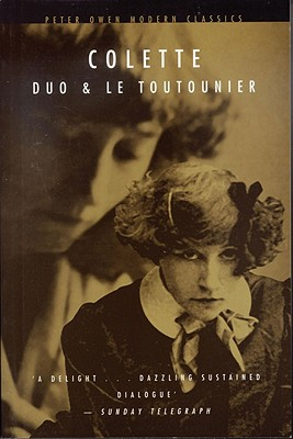 Duo and Le Toutounier - Colette, and Crosland, Margaret (Translated by)