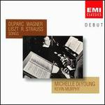 Duparc, Wagner, Liszt, R. Strauss: Songs