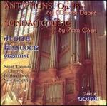 Dupré: Antiphons, Op. 18; Eben: Sunday Music