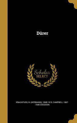 Durer - Knackfuss, H (Hermann) 1848-1915 (Creator), and Dodgson, Campbell 1867-1948