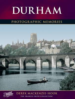 Durham - Mackenzie-Hook, Derek, and The Francis Frith Collection (Photographer)