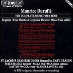 Duruflé: Complete Choir Music