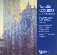Duruflé: Requiem; Mass 'Cum Jubilo' - Aaron Webber (treble); Iain Simcock (organ); Natalie Clein (cello); Simon Keenlyside (baritone);...