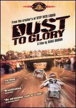 Dust to Glory - Dana Brown