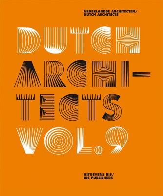 Dutch Architects, Vol. 9 - Bis Publishers (Creator)