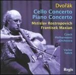 Dvor�k: Cello Concerto; Piano Concerto