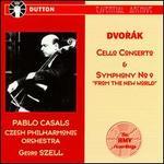 Dvorák: Cello Concerto; Symphony No.9