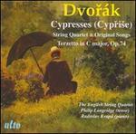Dvorák: Cypresses (String Quartet and Original Songs); Terzetto