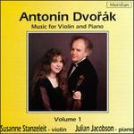 Dvorák: Music for Violin and Piano, Vol. 1
