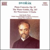 Dvorák: Piano Concerto, Op. 33; The Water Goblin, Op. 107 - Jenö Jandó (piano); Katowice Radio Symphony Orchestra; Antoni Wit (conductor)
