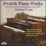 Dvorák: Piano Works Played on Dvorák's Own Bösendorfer Piano