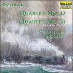 Dvorák: Quartets Nos. 12 & 14