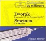 """Dvorák: Symphonie No. 9 """"du Nouveau Monde""""; Smetana: La Moldau"""