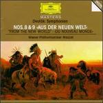 """Dvor�k: Symphonien Nos. 8 & 9 """"Aus der neuen Welt"""""""