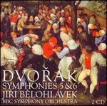 Dvorák: Symphonies Nos 5, 6; Scherzo capriccioso; The Hero's Song