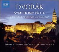Dvor�k: Symphony No. 6; Scherzo Capriccioso - Baltimore Symphony Orchestra; Marin Alsop (conductor)