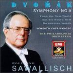 Dvorák: Symphony No. 9 'From the New World'; Scherzo Capricioso