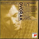 "Dvorak: Symphony No. 9 ""From the New World""; Carnival Overture. Slavonic Dances Nos. 1  - Leonard Bernstein / New York Philharmonic"