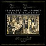 Dvorak, Tchaikovsky: Serenades for Strings