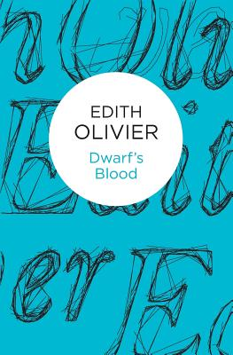 Dwarf's Blood - Olivier, Edith