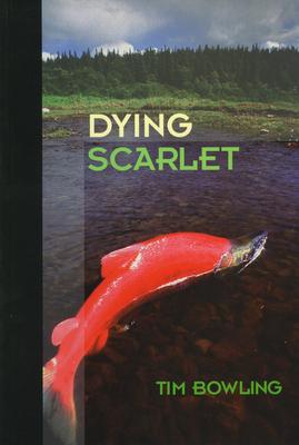 Dying Scarlet - Bowling, Tim