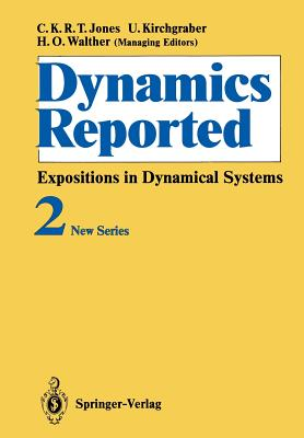 Dynamics Reported: Expositions in Dynamical Systems - Dumas, H S (Contributions by), and Genecand, C (Contributions by), and Henrard, J (Contributions by)