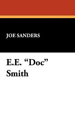 E.E. Doc Smith - Sanders, Joe