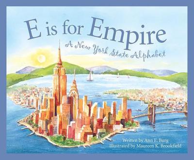 E Is for Empire: A New York Al - Burg, Ann E