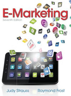 E-Marketing - Strauss, Judy, and Frost, Raymond