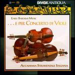 E per Concerto di Viole: Early Baroque Music