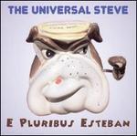 E Pluribus Esteban