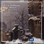 E.T.A. Hoffmann: Missa; Miserere