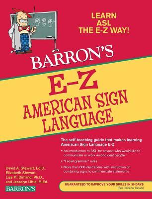 E-Z American Sign Language - Stewart, David A., and Stewart, Elizabeth