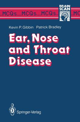 Ear, Nose and Throat Disease - Gibbin, Kevin P