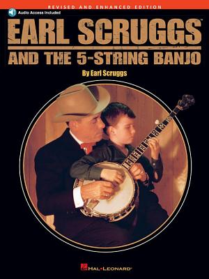 Earl Scruggs and the 5-String Banjo: Revised and Enhanced Edition - Scruggs, Earl