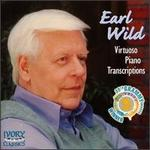 Earl Wild: Virtuoso Piano Transcriptions