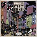 Earland's Street Themes [Bonus Tracks]