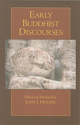Early Buddhist Discourses - Holder, John J (Translated by)