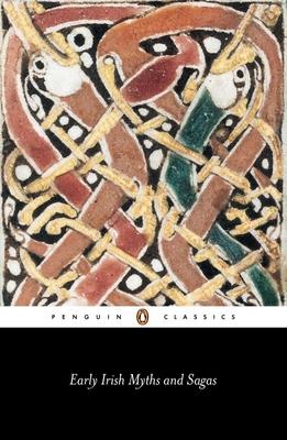 Early Irish Myths and Sagas - Gantz, Jeffrey (Translated by), and Tiruvalluvar, and Various