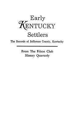 Early Kentucky Settlers - Kentucky Adjutant Generals Office