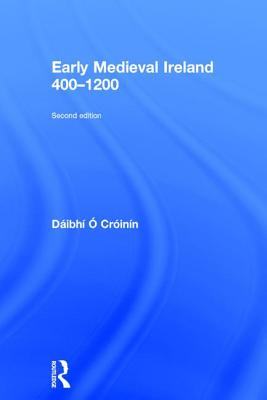 Early Medieval Ireland, 400-1200 -