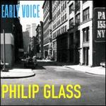 Early Voice: Music by Philip Glass
