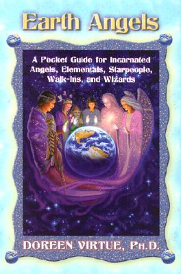 Earth Angels - Virtue, Doreen, Ph.D., M.A., B.A.